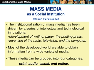 MASS MEDIA as a Social Institution Section 3 at a Glance