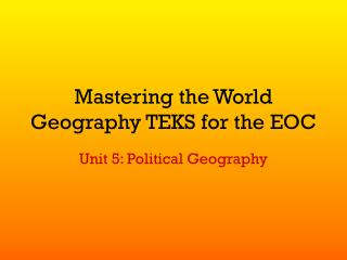 Mastering the World Geography TEKS for the EOC