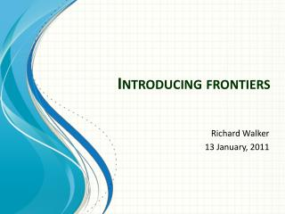 Introducing frontiers