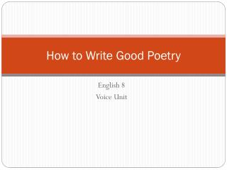 How to Write Good Poetry