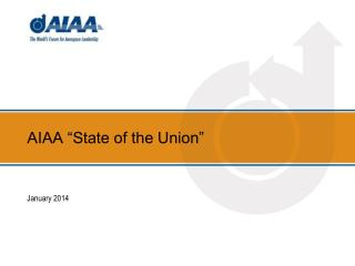 "AIAA ""State of the Union"""