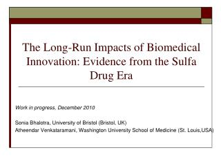 The Long-Run Impacts of Biomedical Innovation: Evidence from the Sulfa Drug Era