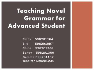 Teaching Novel  Grammar for Advanced Student