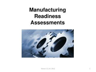 Manufacturing Readiness Assessments