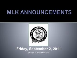 Friday, September 2, 2011  Brought to you by eMERGE