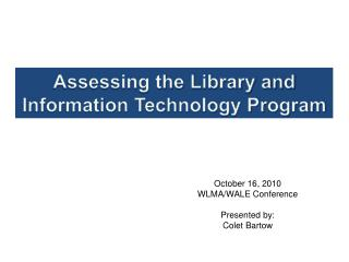 Assessing the Library and Information Technology Program