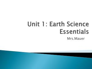 Unit 1: Earth Science Essentials