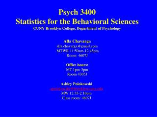 Psych 3400  Statistics for the Behavioral Sciences CUNY Brooklyn College, Department of Psychology
