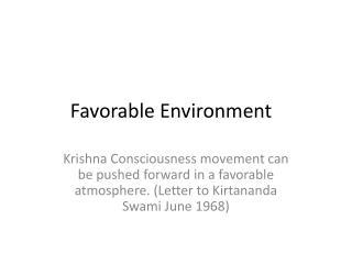 Favorable Environment