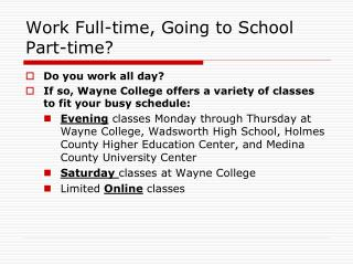 Work Full-time, Going to School Part-time?