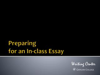 Preparing for an In-class Essay