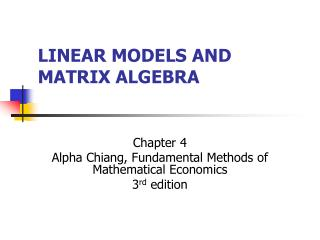 LINEAR MODELS AND MATRIX ALGEBRA