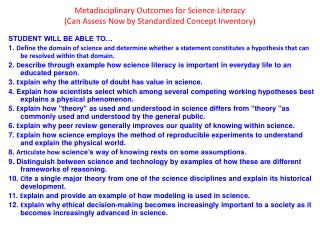 Metadisciplinary Outcomes for Science Literacy  (Can Assess Now by Standardized Concept Inventory)