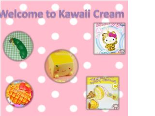Welcome to Kawaii Cream