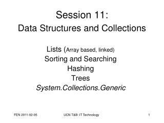 Session 11:  Data  Structures and Collections