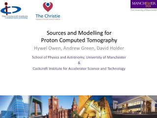 Sources and  Modelling  for Proton Computed Tomography