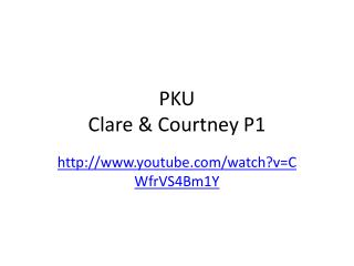 PKU Clare & Courtney P1