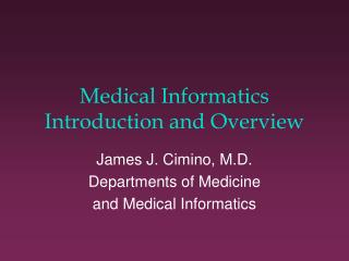 Medical Informatics Introduction and Overview