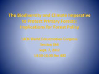 IUCN World Conservation Congress Session 066 Sept. 7, 2012  14:30-16:30  Rm  402