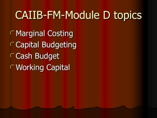 ACCOUNTING  FINANCE FOR BANKERS-JAIIB-MODULE D
