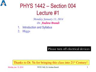 PHYS  1442  – Section  004  Lecture #1