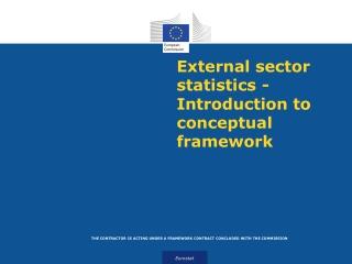 External sector statistics - Introduction to conceptual framework
