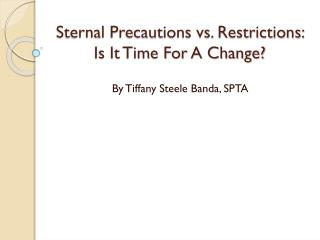 Sternal Precautions vs. Restrictions: Is It Time For A Change?