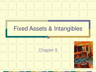Fixed Assets & Intangibles