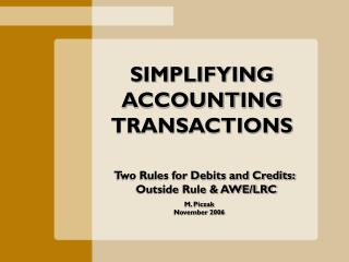 SIMPLIFYING ACCOUNTING TRANSACTIONS