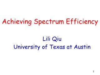 Achieving Spectrum Efficiency