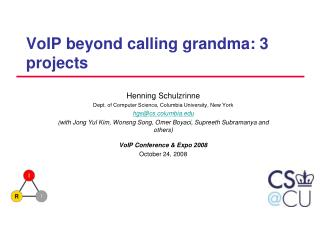 VoIP beyond calling grandma:  3 projects