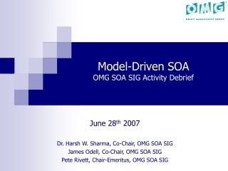 Model-Driven SOA  OMG SOA SIG Activity Debrief