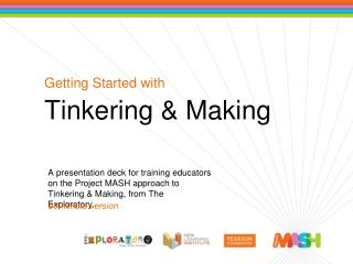 Getting Started with Tinkering & Making