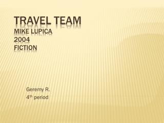 Travel Team Mike Lupica 2004 Fiction