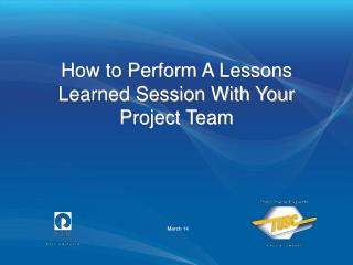How to Perform A Lessons Learned Session With Your Project Team