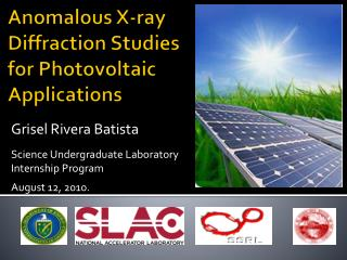 Anomalous X-ray Diffraction Studies for Photovoltaic Applications