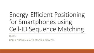 Energy-Efficient Positioning for Smartphones using Cell-ID Sequence Matching