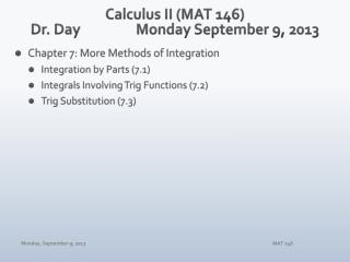 Calculus II (MAT 146) Dr. Day		Monday September 9, 2013