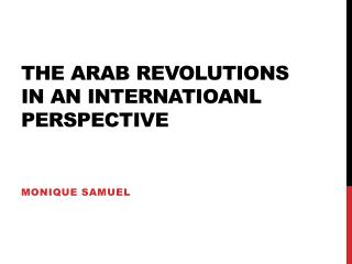 The  Arab Revolutions  in  an internatioanl perspective