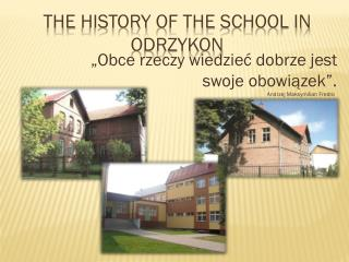 The history  of  the school in odrzykon