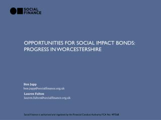 Opportunities for social impact bonds:  progress in  W orcestershire