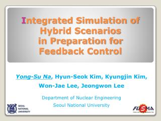 I ntegrated Simulation of  Hybrid Scenarios  in Preparation for  Feedback Control