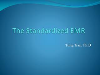 The Standardized EMR