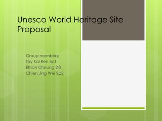 Unesco  World Heritage Site Proposal
