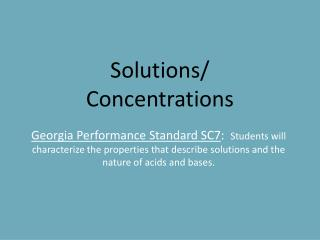 Solutions/ Concentrations