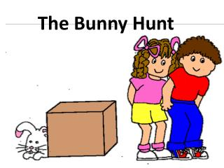 The Bunny Hunt