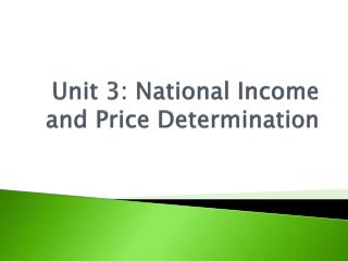 Unit 3: National Income and Price Determination