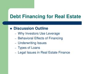 Debt Financing for Real Estate
