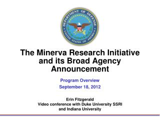 The Minerva Research Initiative and its Broad Agency Announcement