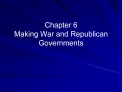 Chapter 6  Making War and Republican Governments